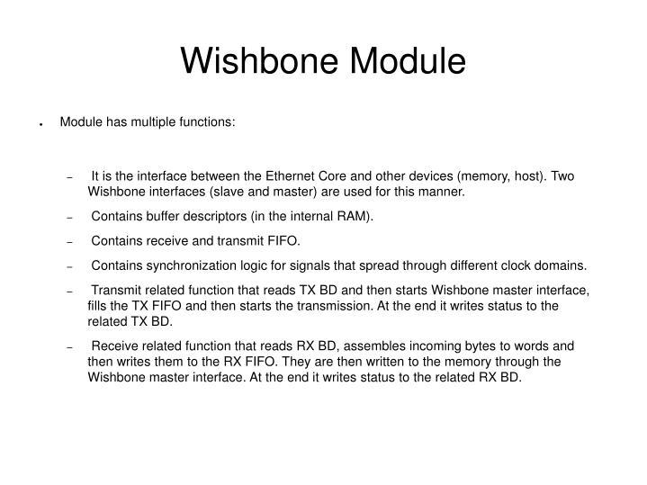 Wishbone Module