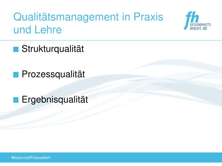 Qualitätsmanagement in Praxis