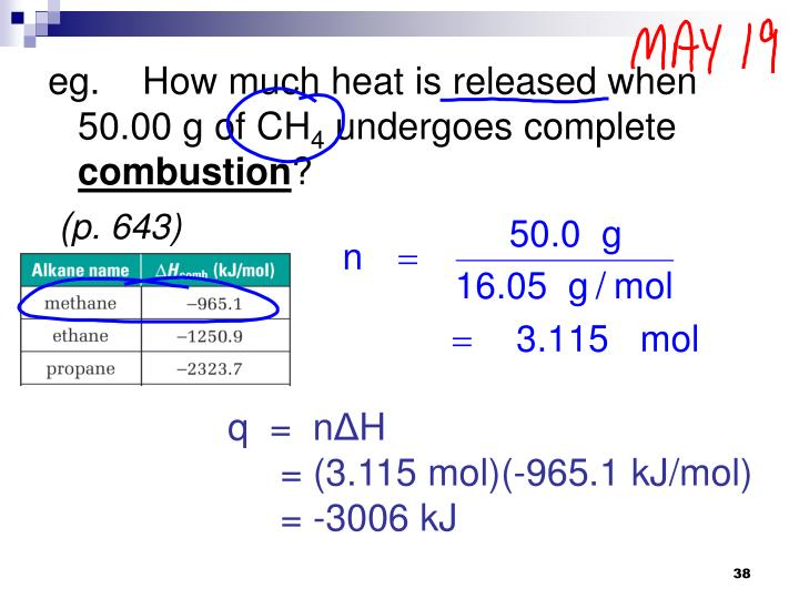 eg.    How much heat is released when 50.00 g of CH