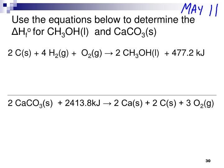 Use the equations below to determine the ΔH
