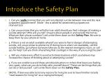 introduce the safety plan