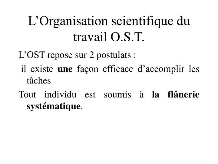 L'Organisation scientifique du travail O.S.T.
