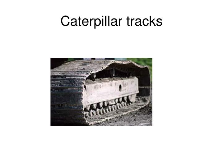 Caterpillar tracks