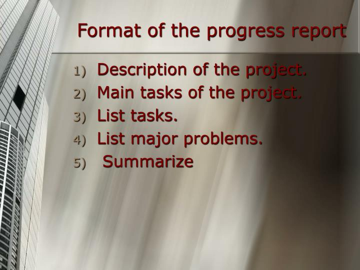 Format of the progress report