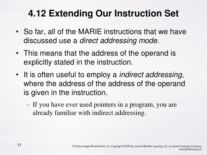 4.12 Extending Our Instruction Set