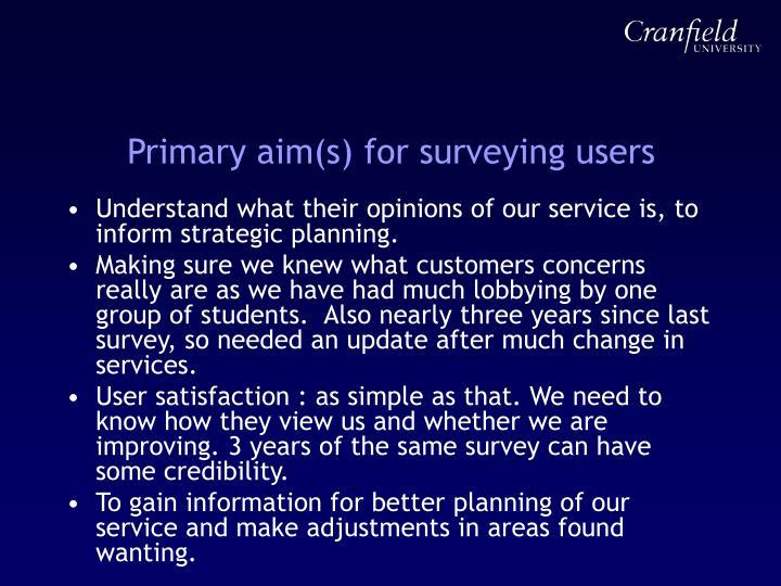 Primary aim(s) for surveying users