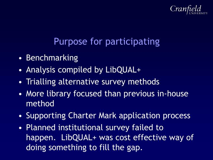 Purpose for participating