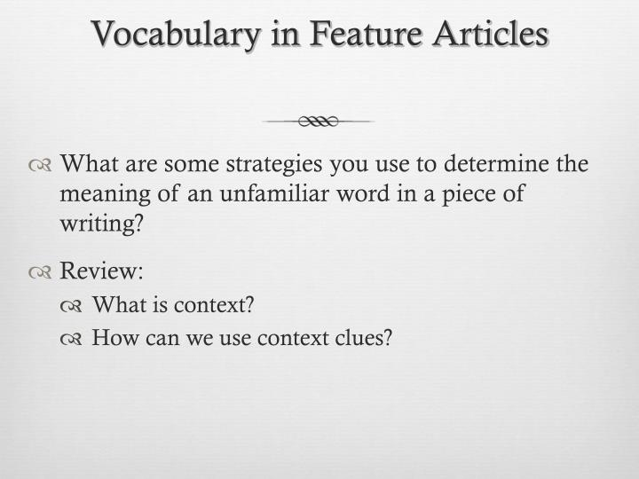 Vocabulary in Feature Articles