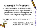 azeotropic refrigerants