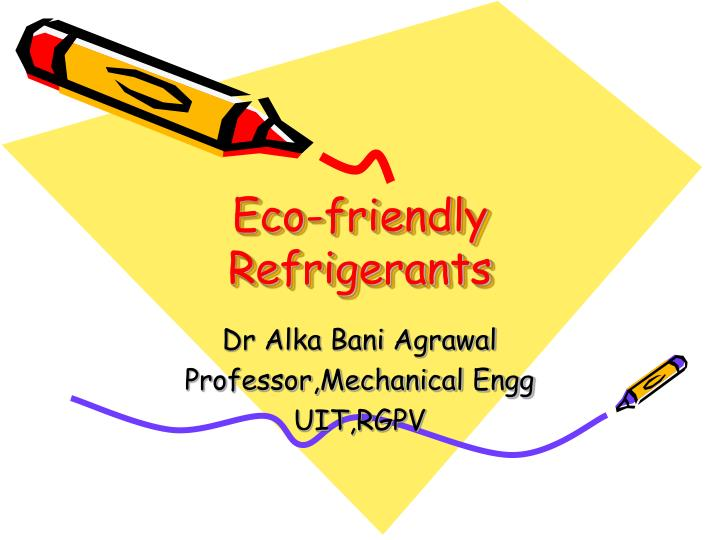 Eco friendly refrigerants