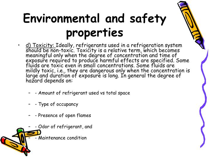 Environmental and safety properties
