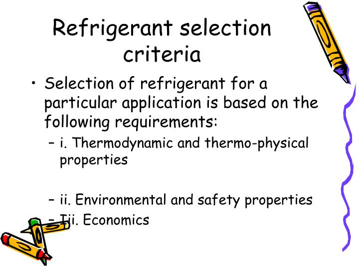 Refrigerant selection criteria