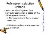 refrigerant selection criteria