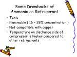 some drawbacks of ammonia as refrigerant