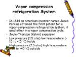 vapor compression refrigeration system