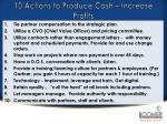 10 actions to produce cash increase profits