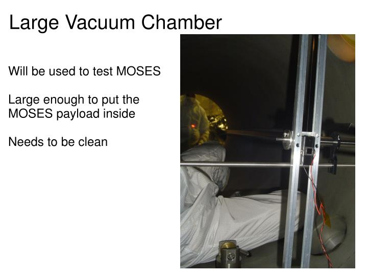 Large Vacuum Chamber