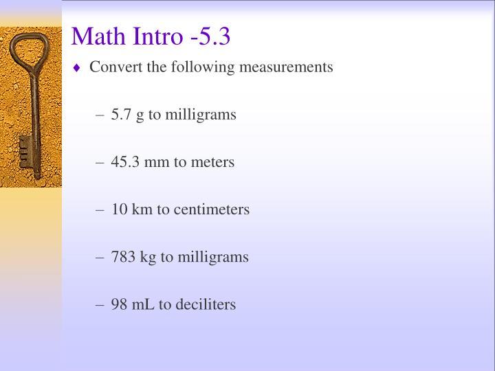 Math Intro -5.3