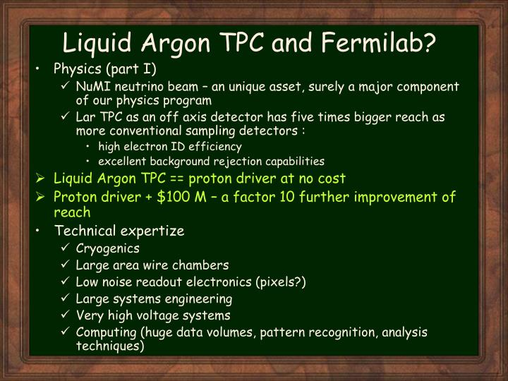 Liquid Argon TPC and Fermilab?
