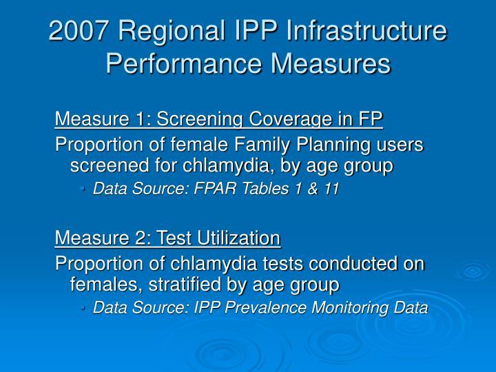 2007 Regional IPP Infrastructure Performance Measures