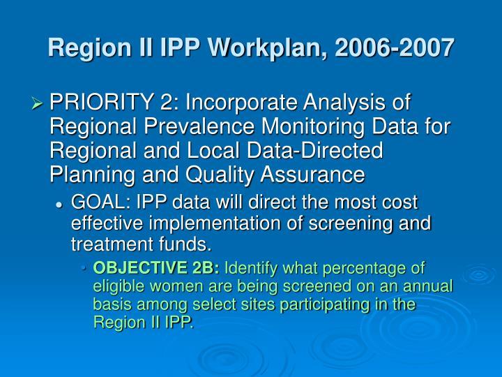 Region II IPP Workplan, 2006-2007