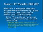 region ii ipp workplan 2006 2007