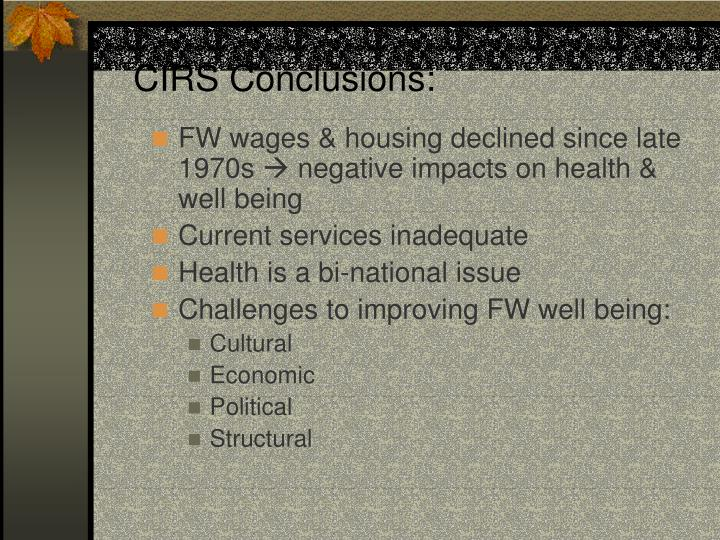 CIRS Conclusions: