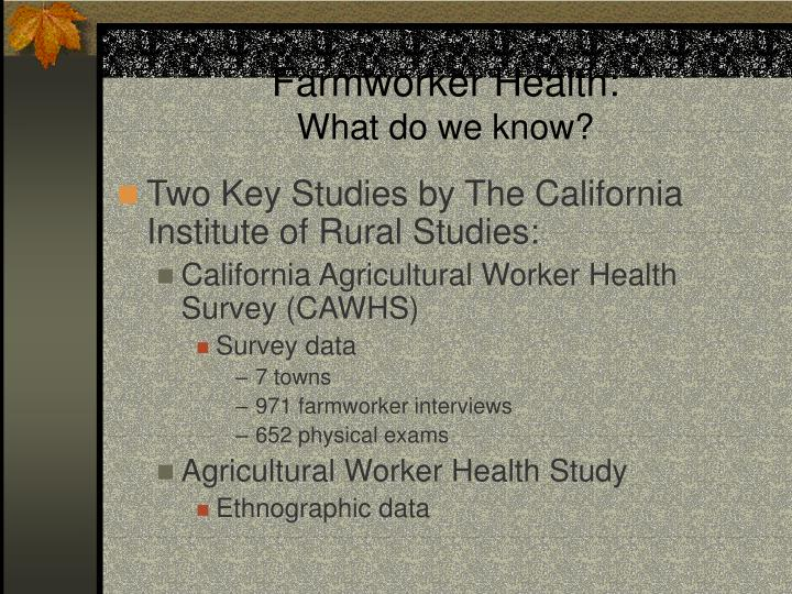 Farmworker Health: