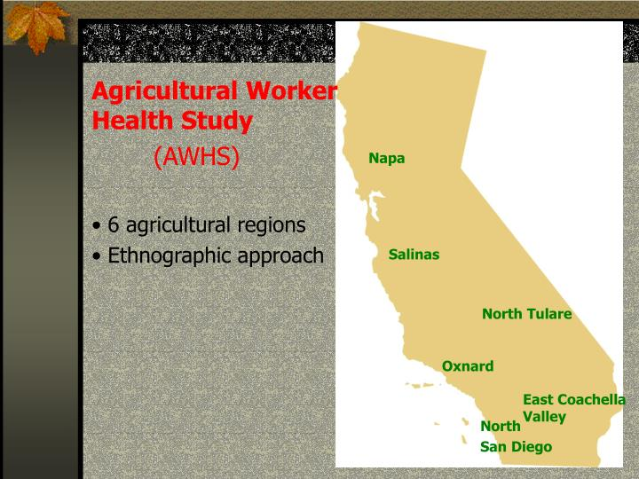 Agricultural Worker Health Study