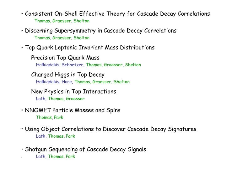 Consistent On-Shell Effective Theory for Cascade Decay Correlations            .