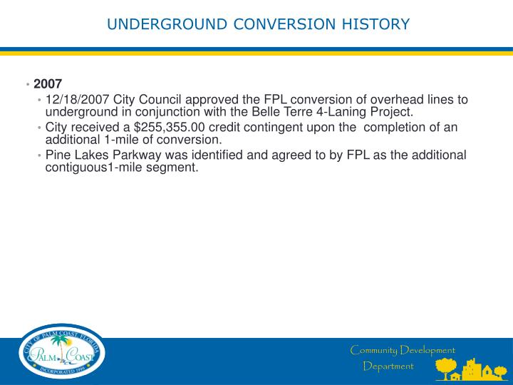 Underground conversion history