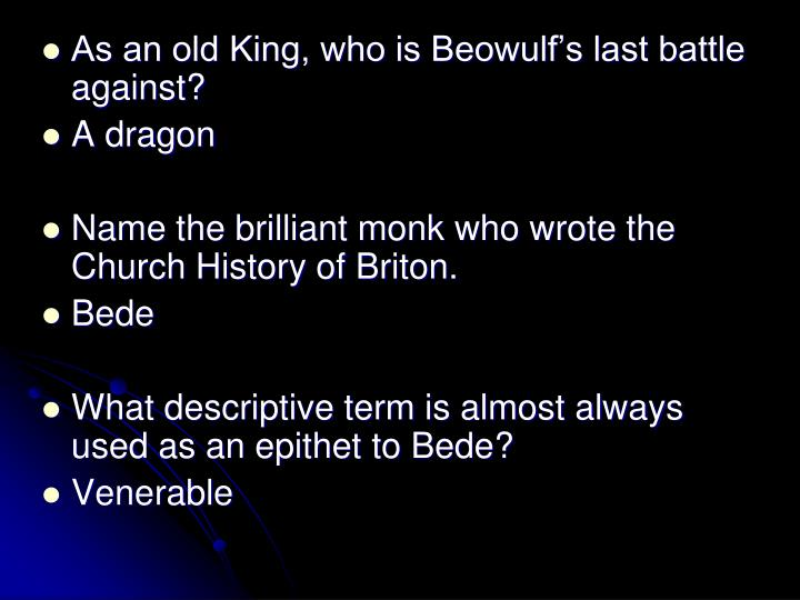 As an old King, who is Beowulf's last battle against?