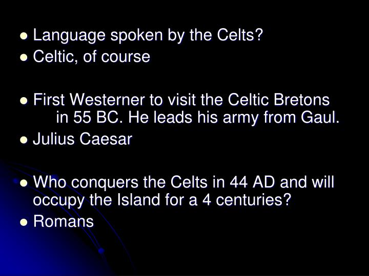Language spoken by the Celts?