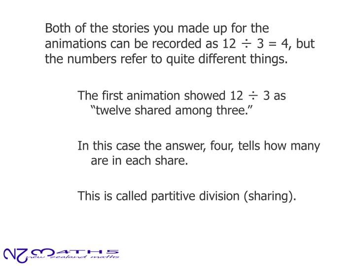Both of the stories you made up for the animations can be recorded as 12