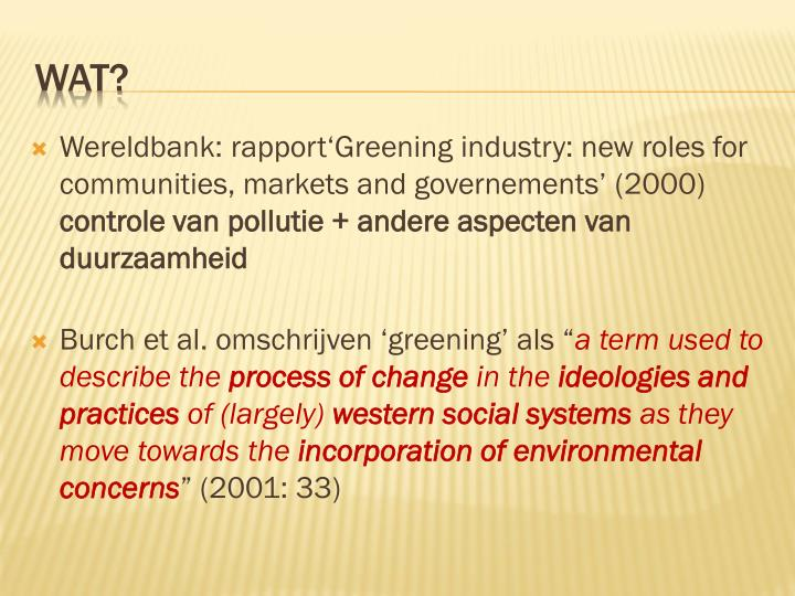 Wereldbank: rapport'Greening industry: new roles for communities, markets and governements' (200...