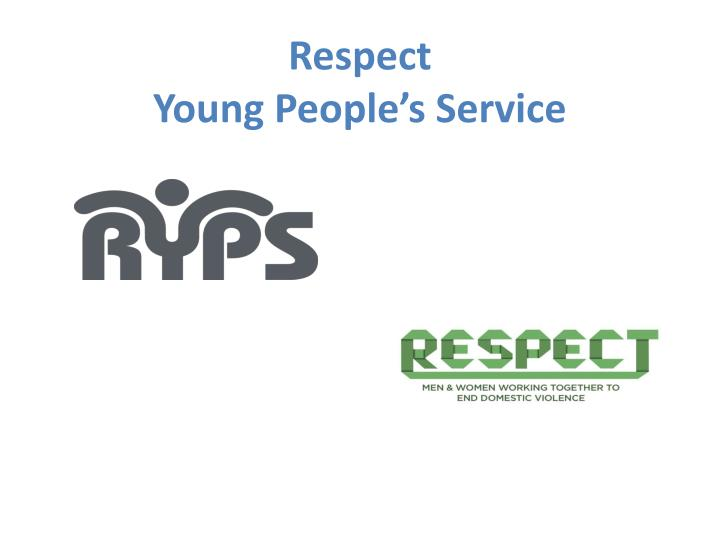 respect young people s service