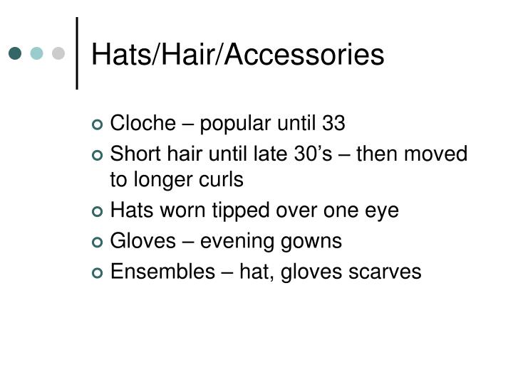 Hats/Hair/Accessories