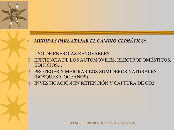 MEDIDAS PARA ATAJAR EL CAMBIO CLIMÁTICO: