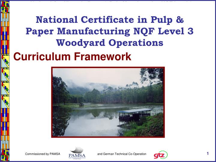 National Certificate in Pulp & Paper Manufacturing NQF Level 3