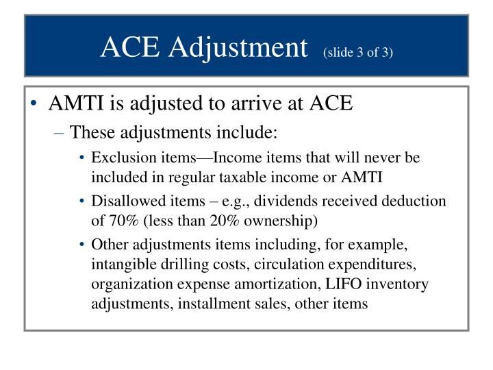 ACE Adjustment