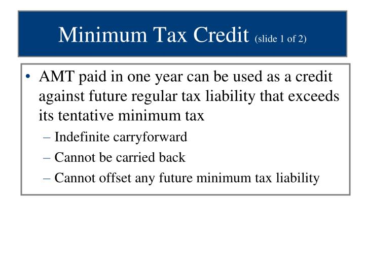 Minimum Tax Credit
