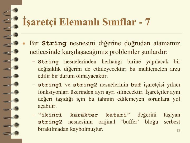 İşaretçi Elemanlı Sınıflar - 7