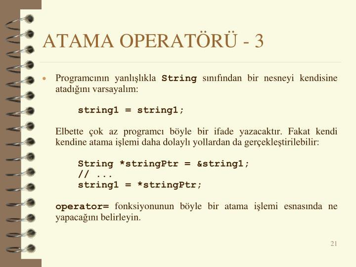 ATAMA OPERATÖRÜ - 3