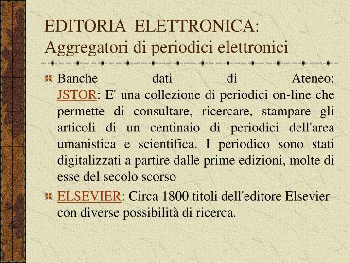 EDITORIA  ELETTRONICA: Aggregatori di periodici elettronici