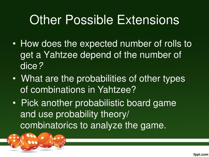 Other Possible Extensions