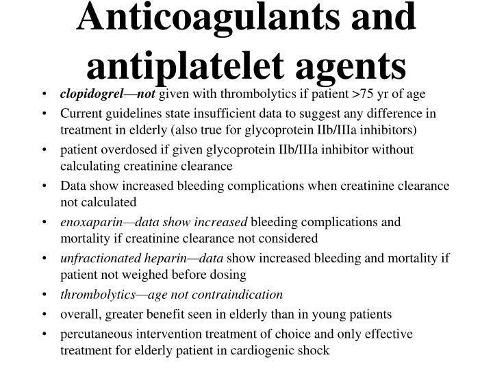 Anticoagulants and antiplatelet agents
