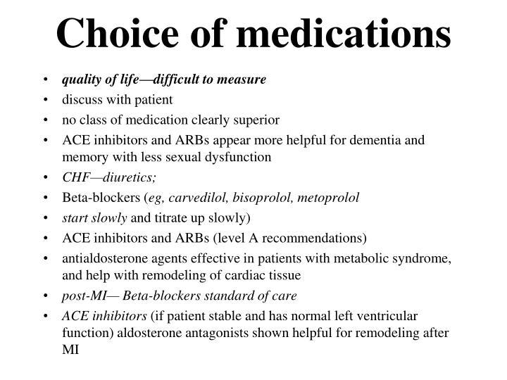 Choice of medications