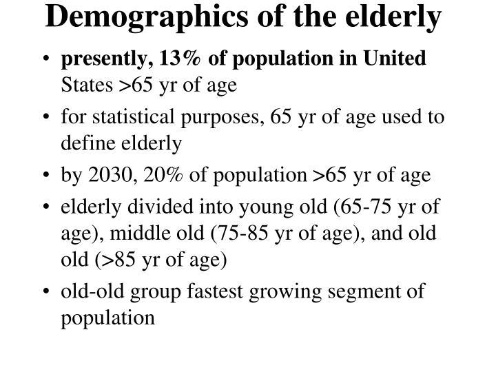 Demographics of the elderly