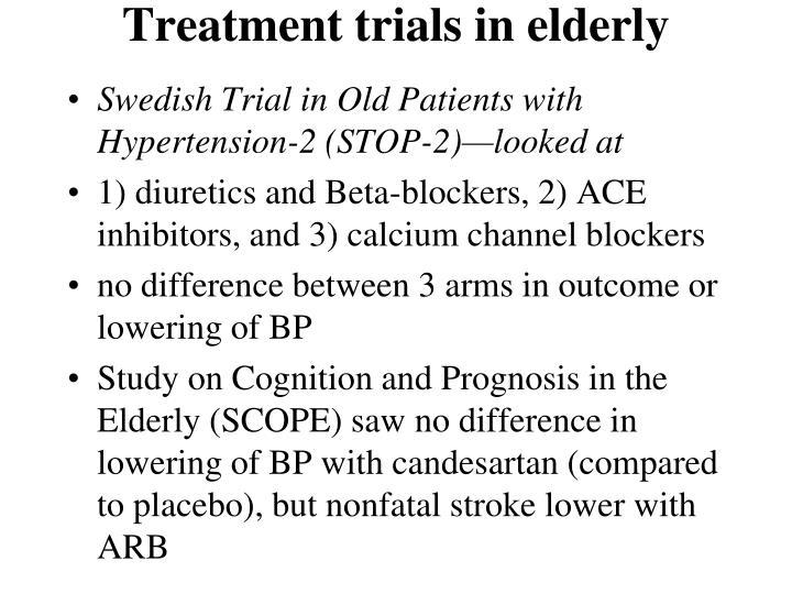 Treatment trials in elderly