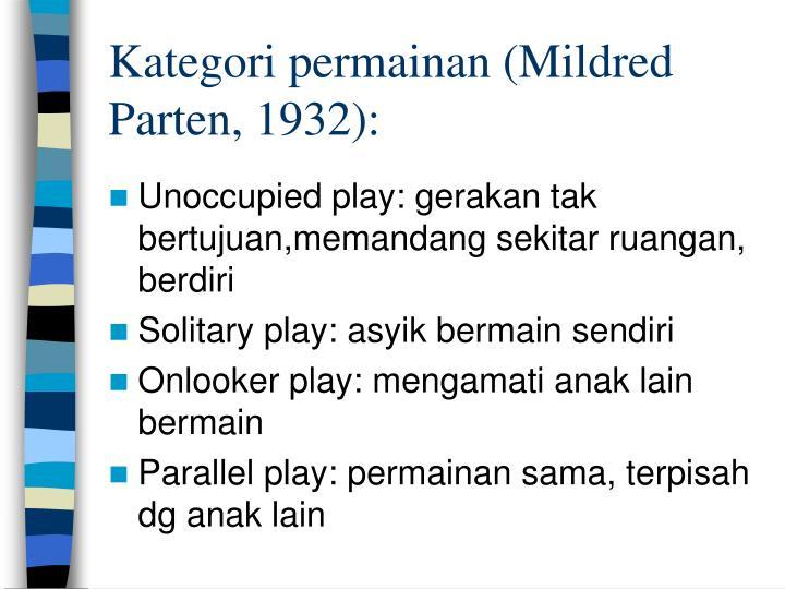 Kategori permainan (Mildred Parten, 1932):